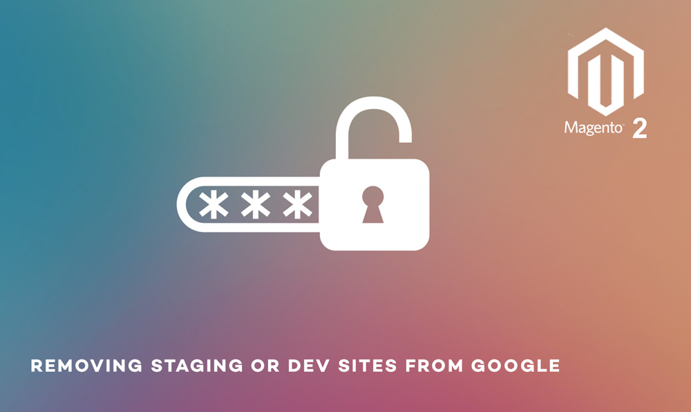 removing staging site from google
