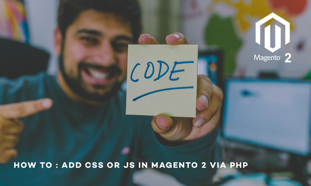 How to add CSS or JS in magento 2 via php