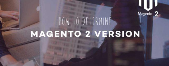 Determine Magento 2